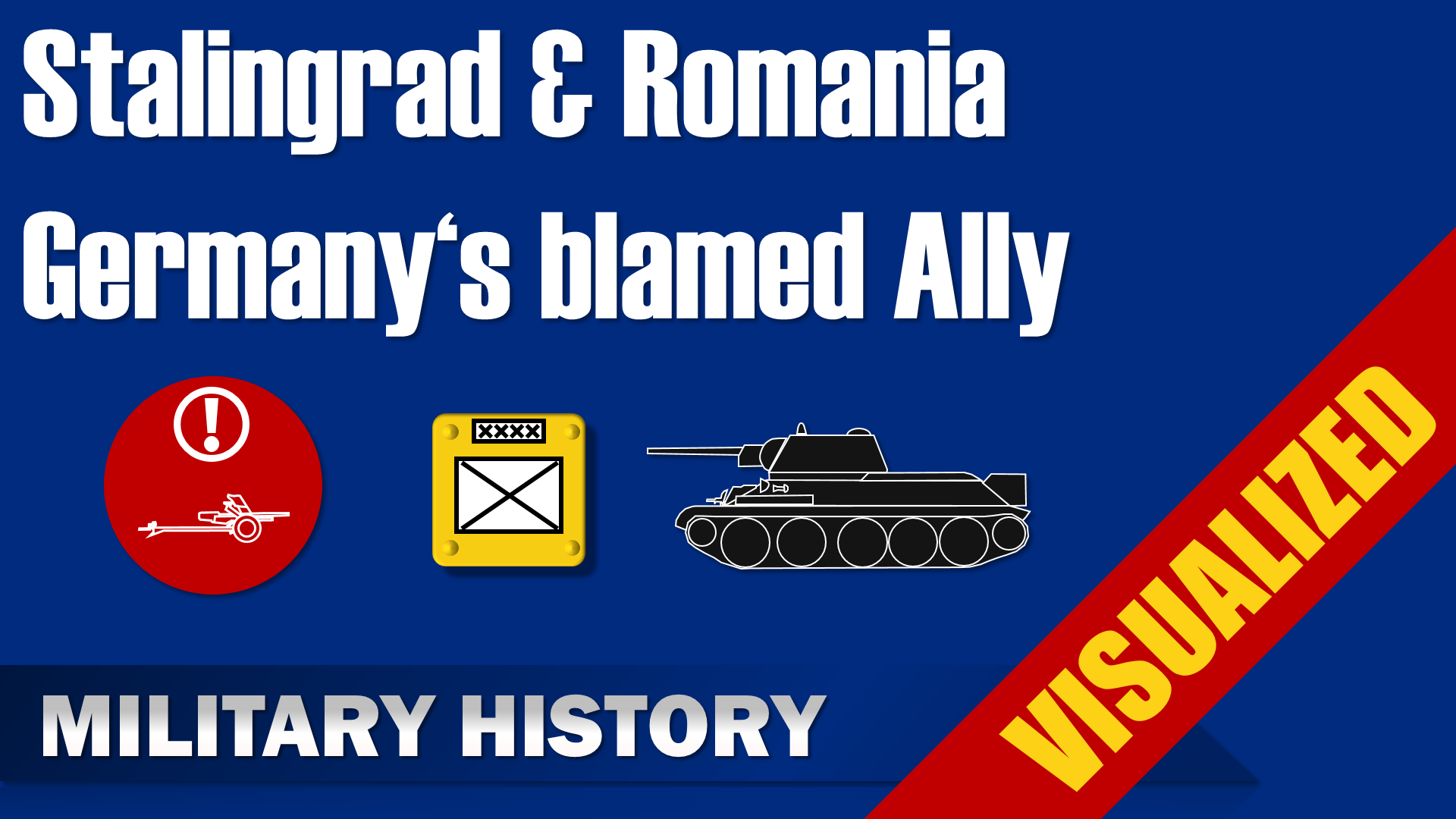 Stalingrad & Romania – Germany's blamed Ally