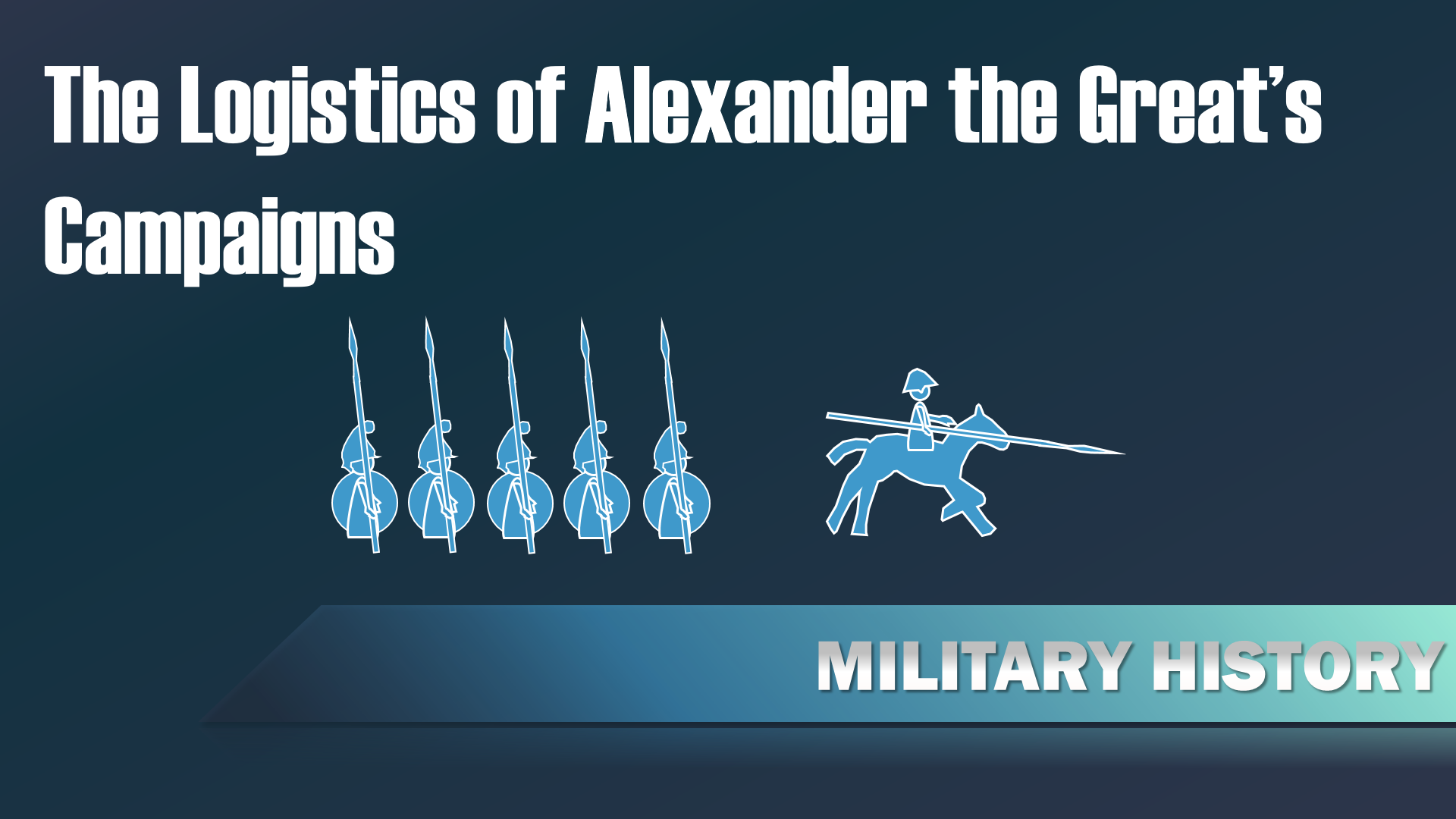 The Logistics Of Alexander The Greats Campaigns