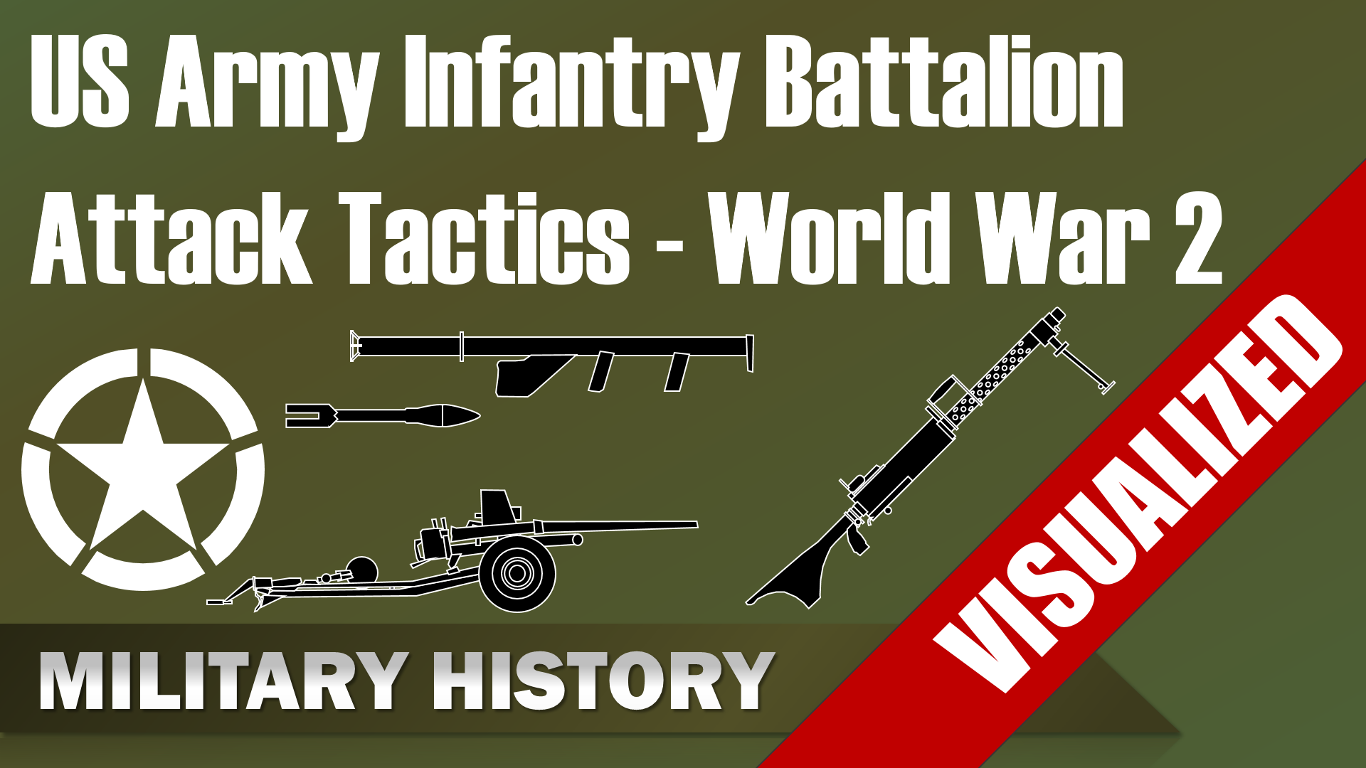 US Army Infantry Battalion Structure & Attack Tactics World War 2 (1944)