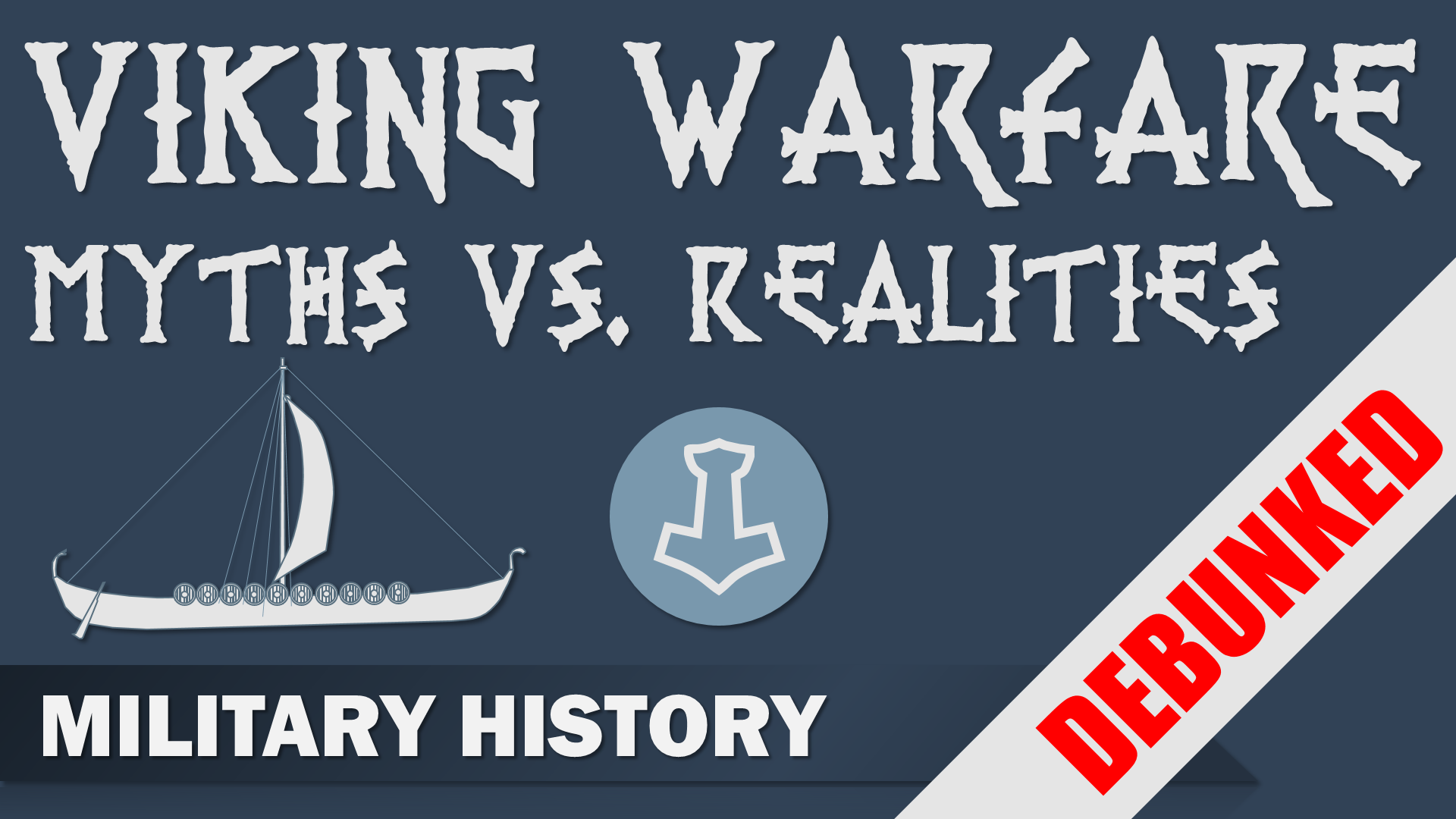 Viking Warfare Myths Vs Realities Debunked